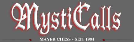 MystiCalls by Mayer Chess